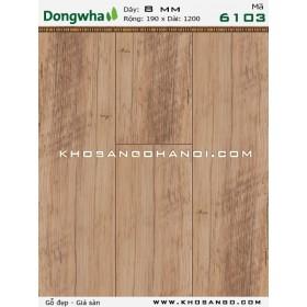 Sàn gỗ DONGWHA 6103