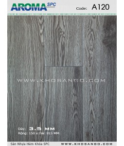 Sàn nhựa Aroma SPC A120