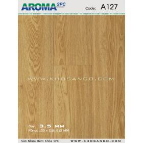 Sàn nhựa Aroma SPC A127