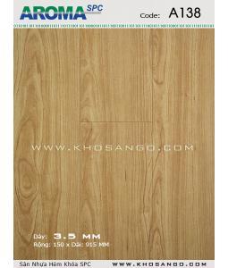 Sàn nhựa Aroma SPC A138