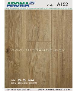 Sàn nhựa Aroma SPC A152