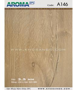 Sàn nhựa Aroma SPC A146