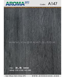 Sàn nhựa Aroma SPC A147