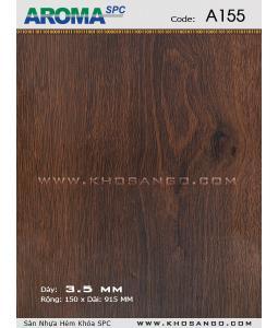 Sàn nhựa Aroma SPC A155